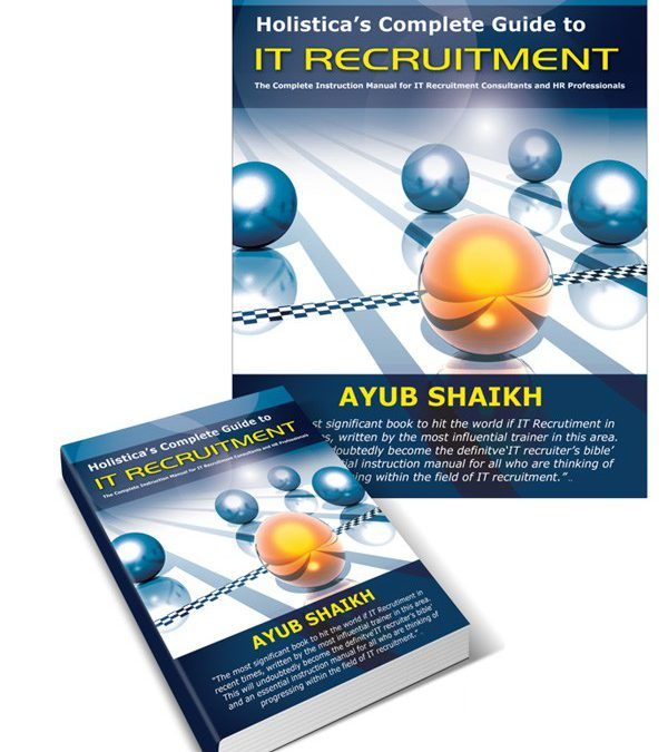The Mindset of a Successful IT Recruiter : Part 2